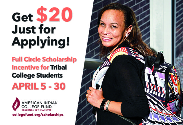 American Indian College Fund Offers $20 Gift Card for Scholarship Applicants Attending Tribal Colleges and Universities