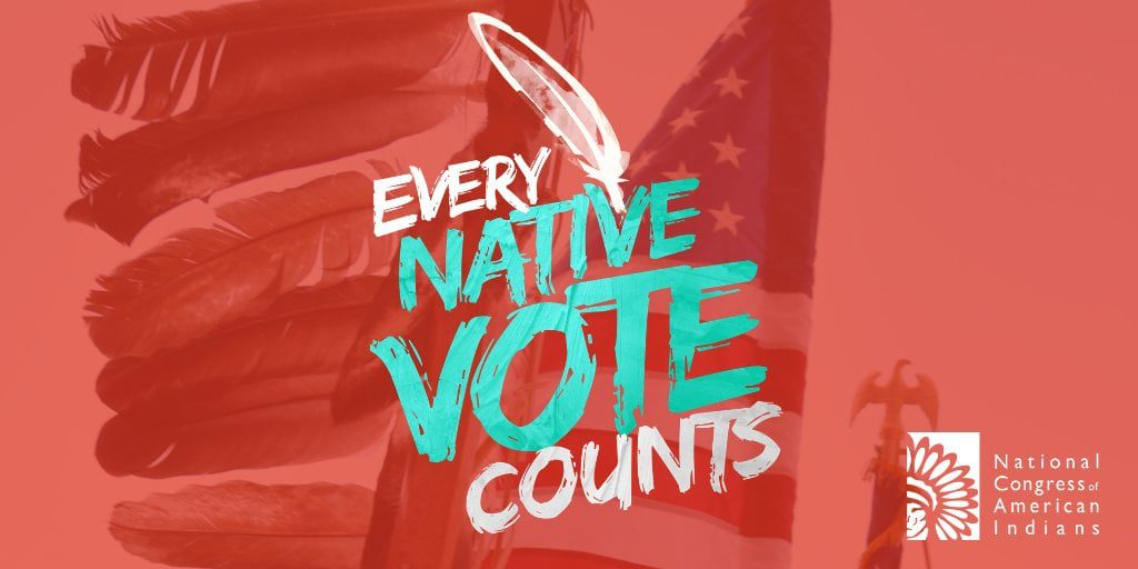 Natives Must Vote!