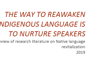 The Way to Reawaken Indigenous Language is to Nurture Speakers